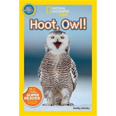 Nat Geo Readers Hoot, Owl! Pre-reader