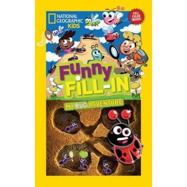 Nat Geo Kids Funny Fill-In My Bug Adventure