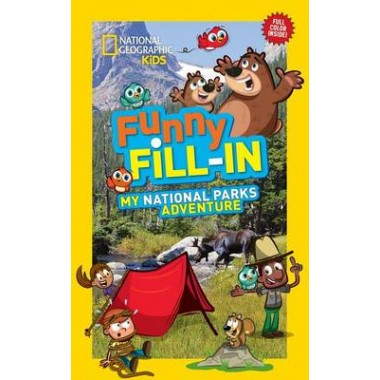 Nat Geo Kids Funny Fill-In My National Parks Adventure