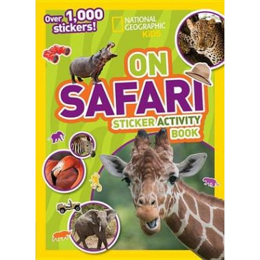 On Safari Sticker Activity Book :Over 1,000 Stickers!