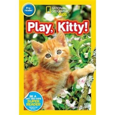 Nat Geo Readers Play, Kitty! Lvl Pre-reader