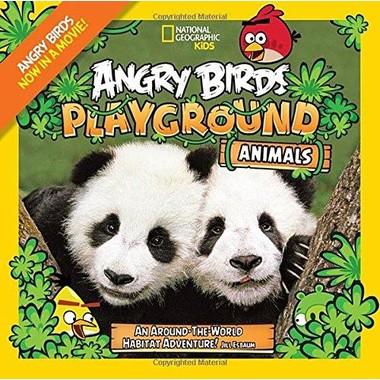 Angry Birds Playground: Animals :An Around-the-World Habitat Adventure