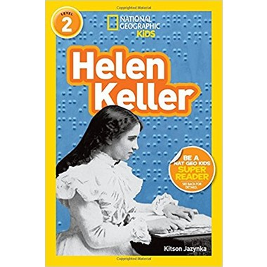 National Geographic Kids Readers: Helen Keller