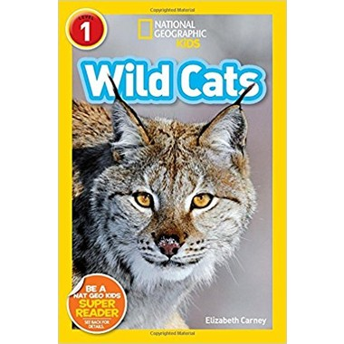 National Geographic Kids Readers: Wild Cats