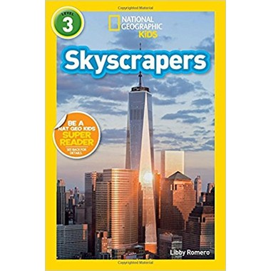National Geographic Kids Readers: Skyscrapers