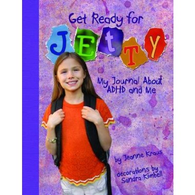 Get Ready for Jetty :My Journal About ADHD and Me