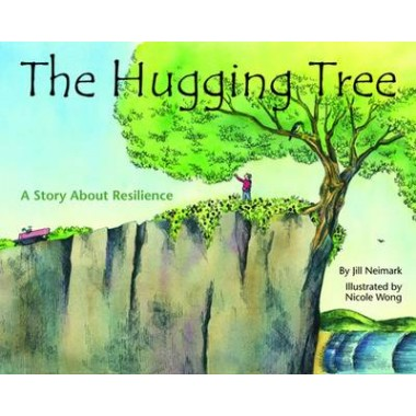 The Hugging Tree :A Story About Resilience