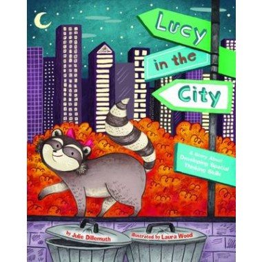 Lucy in the City :A Story About Developing Spatial Thinking Skills