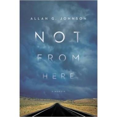 Not from Here :A Memoir