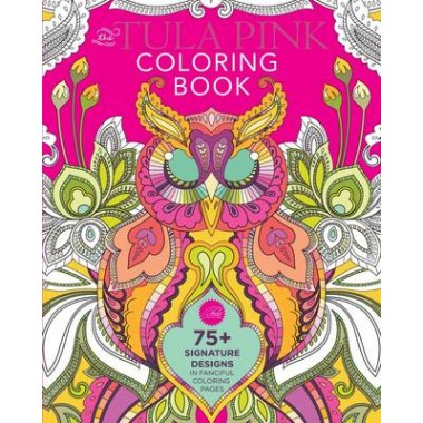 The Tula Pink Coloring Book :75+ Signature Designs in Fanciful Coloring Pages