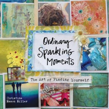 Ordinary Sparkling Moments :The Art of Finding Yourself