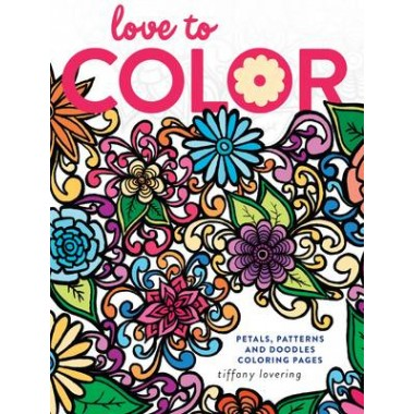 Love to Color :Petals, Patterns and Doodles Coloring Pages
