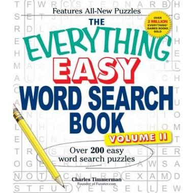 The Everything Easy Word Search Book, Volume II :Over 200 Easy Word Search Puzzles