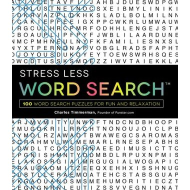Stress Less Word Search :100 Word Search Puzzles for Fun and Relaxation