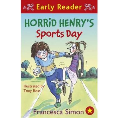 Horrid Henry Early Reader: Horrid Henry's Sports Day :Book 17