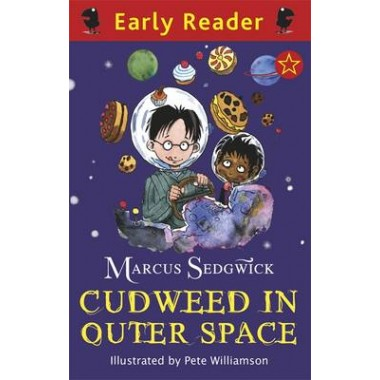 Early Reader: Cudweed in Outer Space