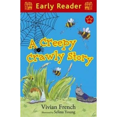 Early Reader: A Creepy Crawly Story