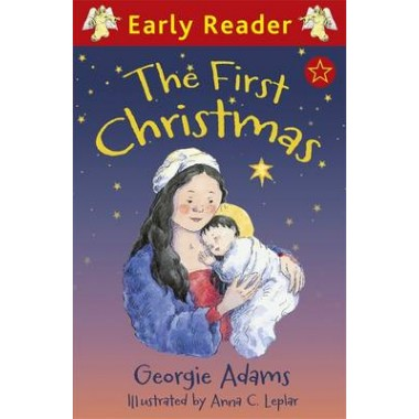 Early Reader: The First Christmas