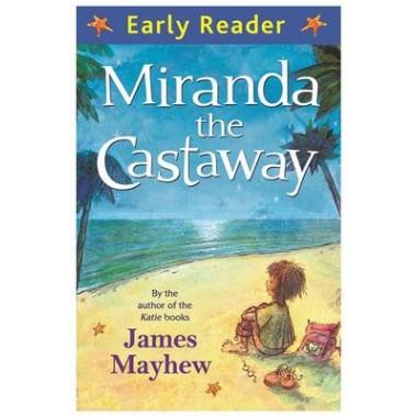 Early Reader: Miranda the Castaway