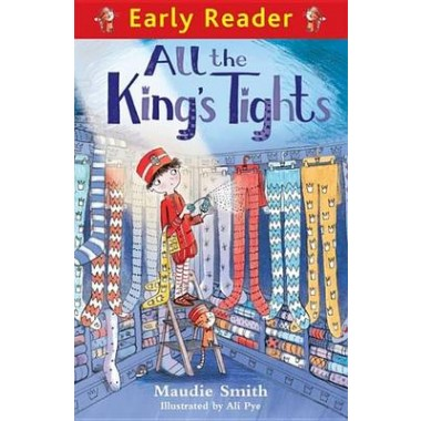 Early Reader: All the King's Tights