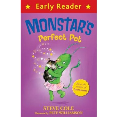 Early Reader: Monstar's Perfect Pet