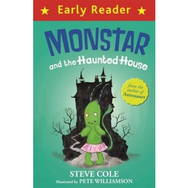 Early Reader: Monstar and the Haunted House