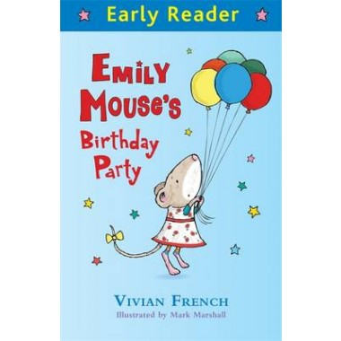 Early Reader: Emily Mouse's Birthday Party