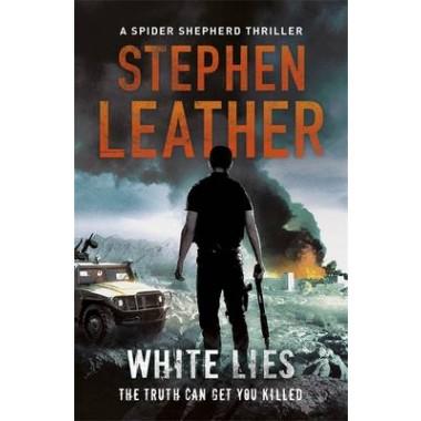 White Lies :The 11th Spider Shepherd Thriller