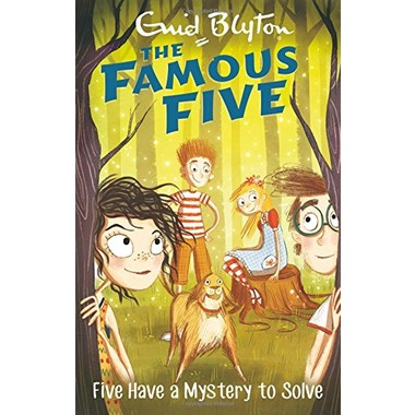 Famous Five: Five Have A Mystery To Solve :Book 20