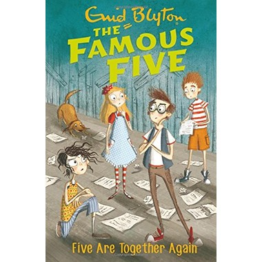 Famous Five: Five Are Together Again :Book 21
