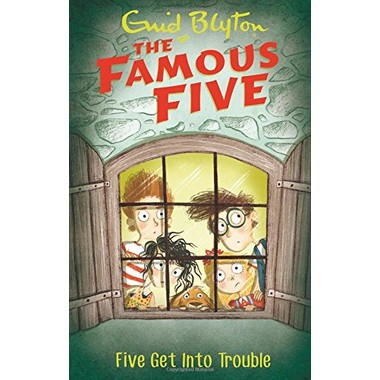 Famous Five: Five Get Into Trouble :Book 8