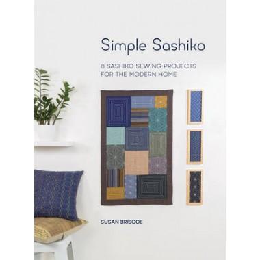 SIMPLE SASHIKO: 8 SASHIKO SEWING PROJECTS FOR THE