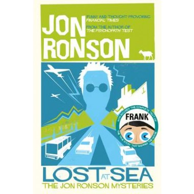 Lost at Sea :The Jon Ronson Mysteries
