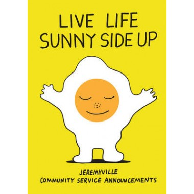Live Life Sunny Side Up