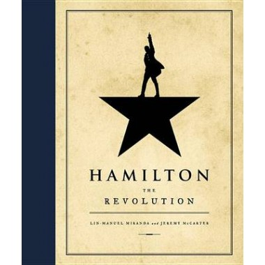 Hamilton :The Revolution