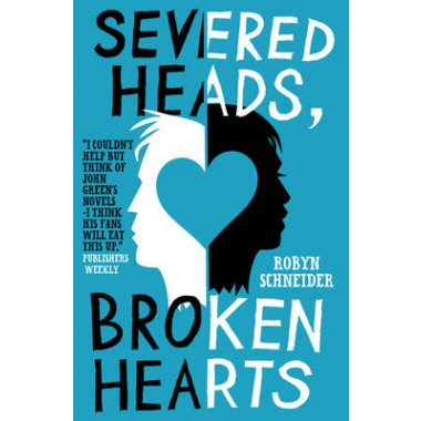 Severed Heads, Broken Hearts