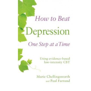 How to Beat Depression One Step at a Time :Using evidence-based low-intensity CBT
