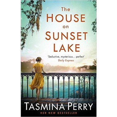The House on Sunset Lake :A breathtaking novel of secrets, mystery and love