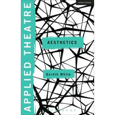 Applied Theatre: Aesthetics