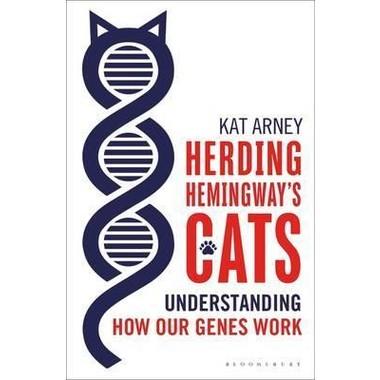 Herding Hemingway's Cats :Understanding how our genes work