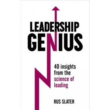 Leadership Genius :40 insights From the science of leading