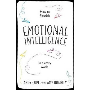 The Little Book of Emotional Intelligence :How to Flourish in a Crazy World