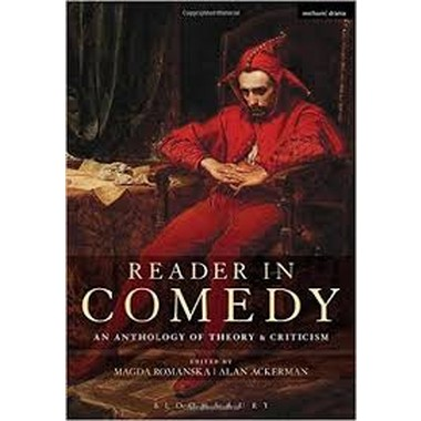 Reader in Comedy :An Anthology of Theory and Criticism