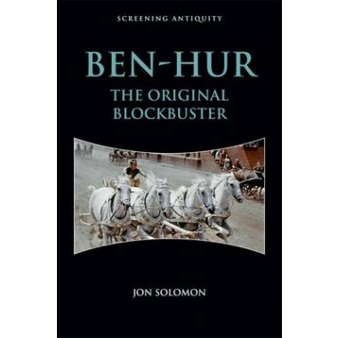 Ben-Hur :The Original Blockbuster