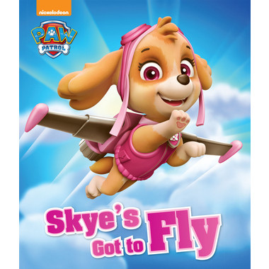 NICKELODEON PAW PATROL SKYE'S GOT TO FLY