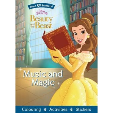 Disney Princess Beauty and the Beast Music and Magic :Over 50 Stickers!