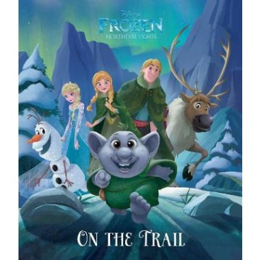 Disney Frozen Northern Lights On the Trail