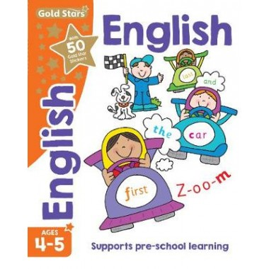 Gold Stars English Ages 4-5 :Supports Pre-School Learning