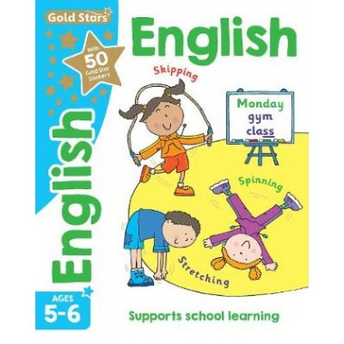 Gold Stars English Ages 5-6 :Supports School Learning