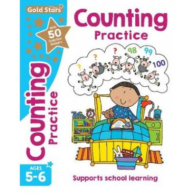 Gold Stars Counting Practice Ages 5-6 :Supports School Learning